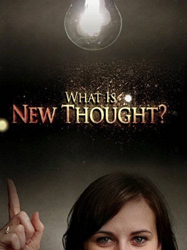 What Is New Thought? on Amazon Prime Instant Video UK