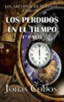 Los Perdidos en el Tiempo: 1� Parte (...
