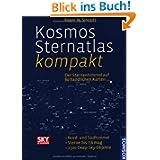 Kosmos Sternatlas kompakt: Der Sternenhimmel auf 80 handlichen Karten. Nord- und Südhimmel. Sterne bis 7,6mg. ...