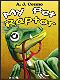 img - for My Pet Raptor book / textbook / text book