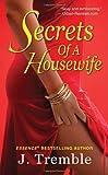 Secrets of A Housewife (Dafina Contempor...