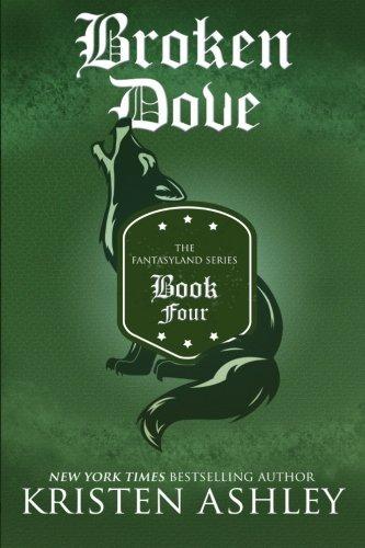 Broken Dove (The Fantasyland Series) (Volume 4)