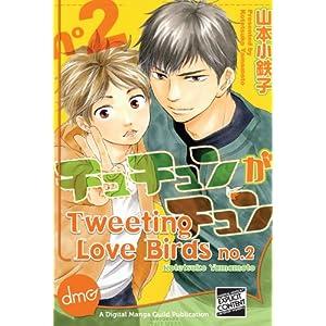 Tweeting Love Birds Vol. 2 (Yaoi Manga) (English Edition)