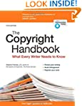 Copyright Handbook, The: What Every W...