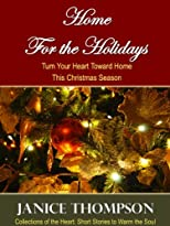 Home For the Holidays (Collections of the Heart: Short Stories to Warm the Soul)
