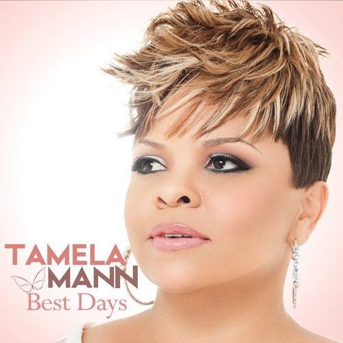 Tamela Mann Best Days-David and Tamela Mann