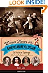 Women Heroes of the American Revoluti...