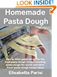 Homemade Pasta Dough: How to make pas...