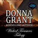 Wicked Treasures Trilogy (       UNABRIDGED) by Donna Grant Narrated by M. Capehart