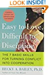 Easy To Love Difficult To Discipline:...