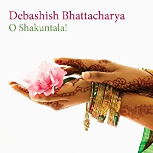 O Shakuntala