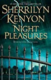 Night Pleasures (Dark-Hunter Novels) (0312593554) by Kenyon, Sherrilyn