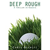 Deep Rough - A Thriller in Augusta ~ Chris Blewitt