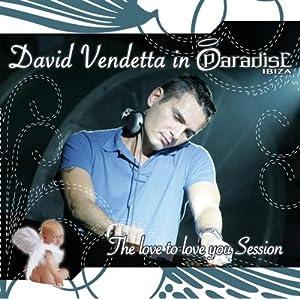 David Vendetta -  In Paradise Ibiza