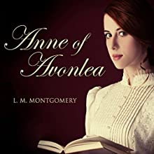 Anne of Avonlea Audiobook by L.M. Montgomery Narrated by Tara Ward