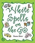 White Spells on the Go