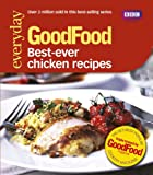 Jeni Wright Good Food: Best Ever Chicken Recipes: Triple-tested Recipes: 101best Ever Chicken Recipes (GoodFood 101)
