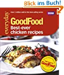 Good Food: 101 Best Ever Chicken Reci...