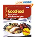 Good Food: Best Ever Chicken Recipes: Triple-tested Recipes: 101best Ever Chicken Recipes (GoodFood 101)