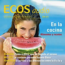 ECOS audio - En la cocina. 6/2011: Spanisch lernen Audio - In der Küche Audiobook by  div. Narrated by  div.