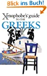 The Xenophobe's Guide to the Greeks (...