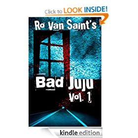 Bad Juju: Volume 1 (A dark fiction/horror short story collection)