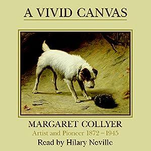 A Vivid Canvas Audiobook