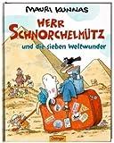 img - for Herr Schnorchelm tz und die sieben Weltwunder book / textbook / text book