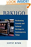Rakugo: Performing Comedy and Cultura...