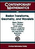 img - for Radon Transforms, Geometry, and Wavelets: Ams Special Session January 7-8, 2007, New Orleans, Louisiana Workshop January 4-5, 2007 Baton Rouge, Louisiana (Contemporary Mathematics) book / textbook / text book