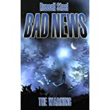 Bad News 1.The Warningby J.Russell Steel