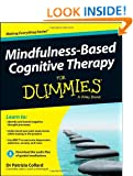 Mindfulness-Based Cognitive Therapy For Dummies (For Dummies (Psychology & Self Help))