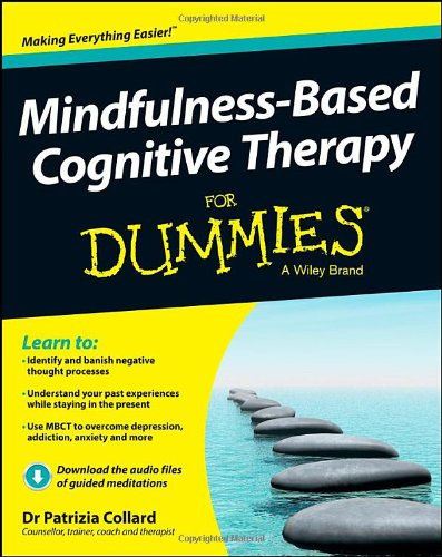 Patrizia Collard - Mindfulness-Based Cognitive Therapy For Dummies