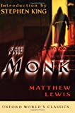 The Monk (Oxford World's Classics) (0195151364) by Lewis, Matthew