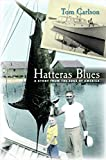 Hatteras Blues: A Story from the Edge of America