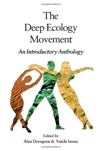 The Deep Ecology Movement: An Introductory Anthology (Io ; No. 50)
