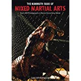 The Mammoth Book of Mixed Martial Arts (Mammoth Books)by Lee Whitehead