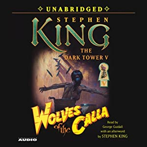 Wolves of the Calla: Dark Tower V | [Stephen King]