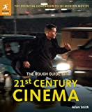 The Rough Guide to 21st Century Cinema: 101 Movies That Made the Millennium (1405385375) by ROUGH GUIDES