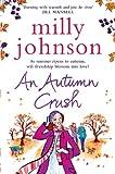 An Autumn Crush (THE FOUR SEASONS)