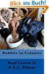 Rabbits in Colonies (The Urban Rabbit...