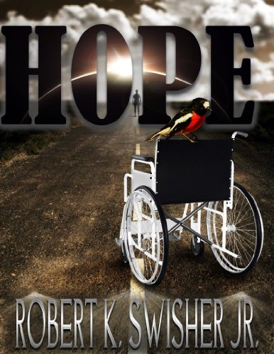 Hope by Robert K. Swisher Jr. ebook deal