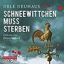 Schneewittchen muss sterben (Bodenstein & Kirchhoff 4) Audiobook by Nele Neuhaus Narrated by Oliver Siebeck