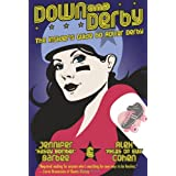 Down and Derby: The Insider's Guide to Roller Derby ~ Alex Cohen