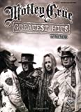 Motley Crue Motley Crue: Greatest Hits 2009 (Guitar Tab Editions)
