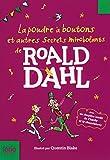 """Afficher """"La poudre à boutons et autres secrets mirobolants de Roald Dahl"""""""