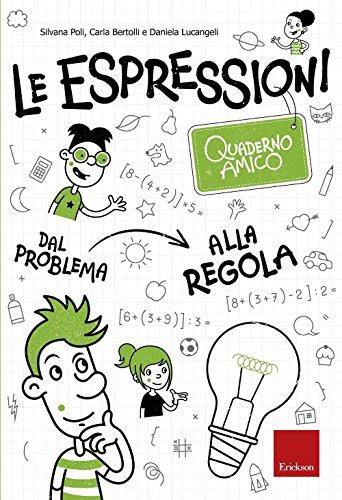 le-espressioni-quaderno-amico-dal-problema-alla-regola