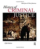 History of Criminal Justice, Fifth Edition (143773491X) by Jones, Mark