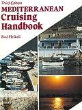 Mediterranean Cruising Handbook (Mediterranean pilots  &  charts)
