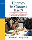 Literacy in Context (LinC): Choosing Instructional Strategies to Teach Reading in Content Areas for Students Grades 5-12